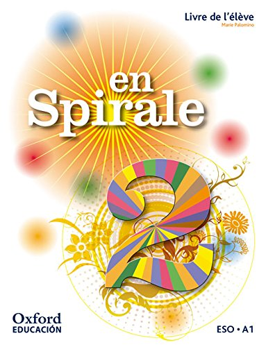 En Spirale. Livre De L'Élève - 2º ESO - 9780190502072 por M.ª Ángeles Palomino Brell