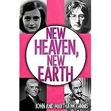 New Heaven, New Earth (English Edition)
