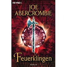 Feuerklingen: Roman (Die Klingen-Romane 2) (German Edition)