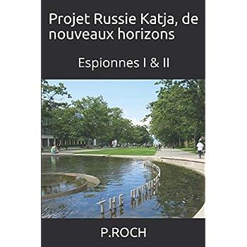 Projet Russie  Katja, de nouveaux horizons: Espionnes I & II