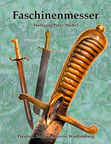 Faschinenmesser (German Edition) by Wolfgang Peter-Michel (2015-09-18)