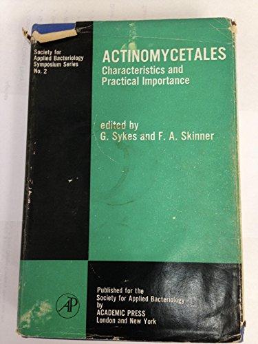 Actinomycetales: Characteristics and Practical Importance