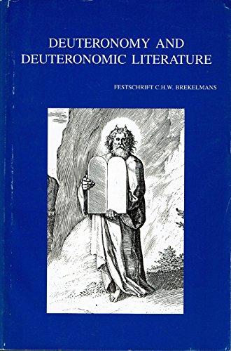 Deuteronomy and Deuteronomic Literature: Festschrift C.H.W. Brekelmans