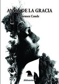 ANSIA DE LA GRACIA par Carmen Conde