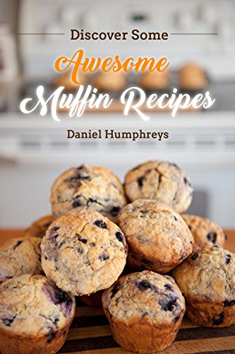 discover-some-awesome-muffin-recipes-this-cookbook-is-easy-to-follow-along-so-be-happy-and-eat-muffi