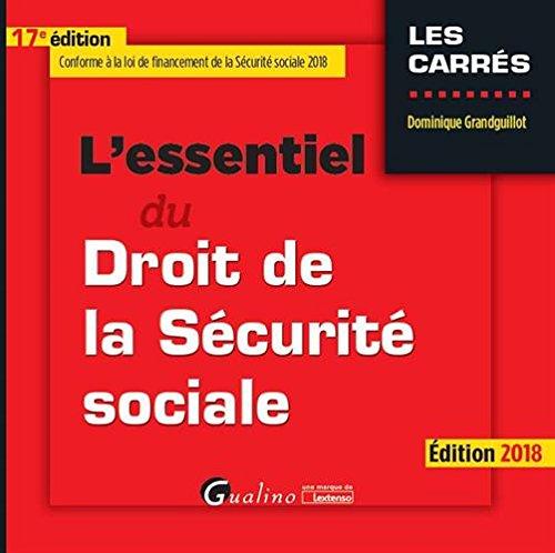 L'essentiel du droit de la sécurité sociale par Dominique Grandguillot