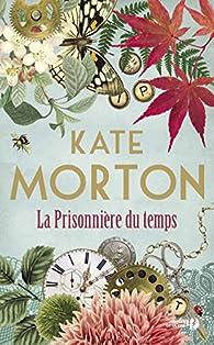 La Prisonnière du temps par Morton