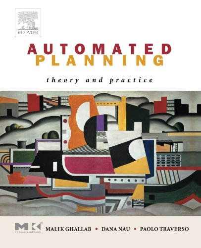 Automated Planning: Theory & Practice por Malik Ghallab