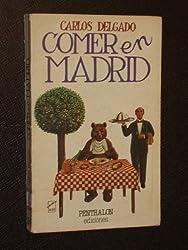 COMER EN MADRID.