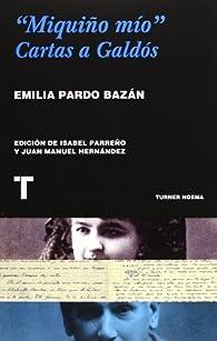 Miquiño Mío par Emilia Pardo Bazán