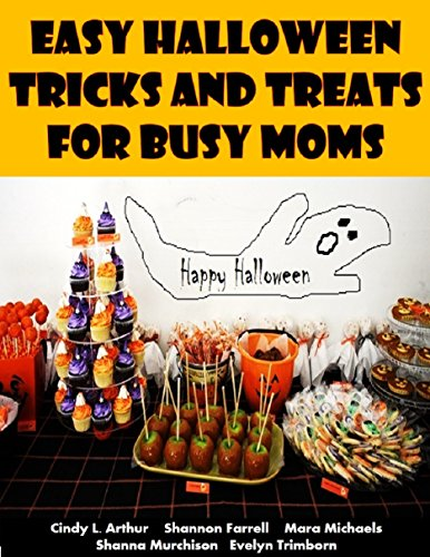 s and Treats for Busy Moms (Holiday Entertaining Book 33) (English Edition) ()