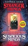 Stranger Things : Suspicious Minds par Bond