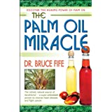 The Palm Oil Miracle (English Edition)