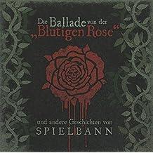 Die Ballade von der Blutigen Rose