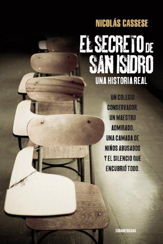 El secreto de San Isidro: Una historia real por Nicolás Cassese