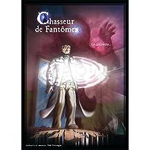 Chasseur de fantômes: Ce qui reste (French Edition)