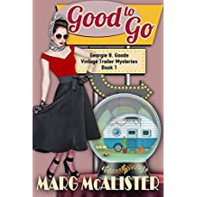 Good to Go: Georgie B. Goode Vintage Trailer Mysteries Book 1 (English Edition)