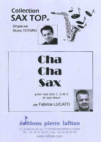 PARTITIONS CLASSIQUE LAFITAN LUCATO FABRICE   CHA CHA SAX   4 SAXOPHONES SAXOPHONE
