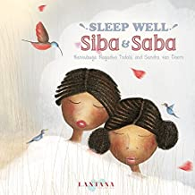 Sleep Well, Siba and Saba