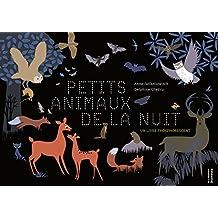 Les Petits animaux de la nuit. Un livre phosphorescent