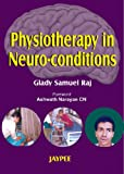#6: Physiotherapy In Neuro-Conditions