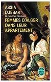 femmes d alger dans leur appartement livre de poche french edition by assia djebar 2002 09 15