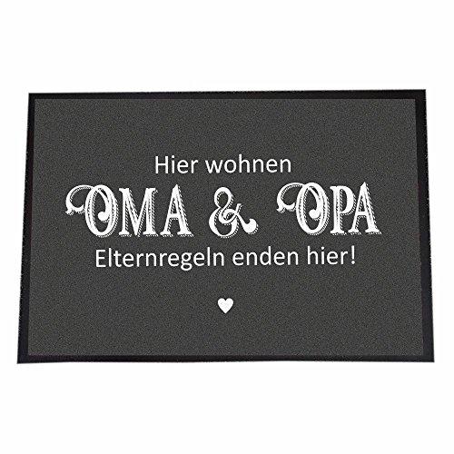 4you Design (50 x 70 cm, Hier wohnen Oma & Opa - Elternregeln Enden Hier!)
