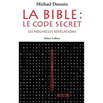 La Bible : le code secret - Tome 3