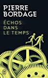 Echos (inedit bordage) (J'ai lu Science-fiction)