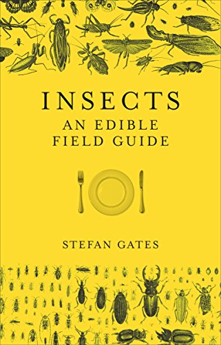 Insects: An Edible Field Guide (English Edition) - Ant Wissenschaft Farm