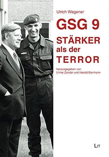 GSG 9 - Stärker als der Terror - 2.überarbeitete Auflage