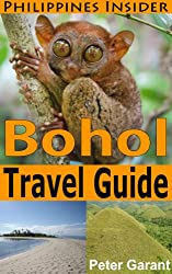 Bohol Travel Guide (Philippines Insider Guides Book 2) (English Edition)