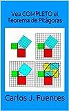 Image de Vea COMPLETO el Teorema de Pitágoras (El Arte de la Lógica nº 2)