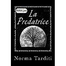 La Predatrice (Eternity Vol. 1)