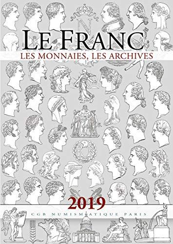 Le Franc les Monnaies les Archives par  P. THERET