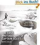 The Lost Photographs of Captain Scott...