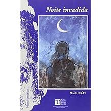 Noite Invadida (Biblioteca-Arquivo Teatral Francisco Pillado Mayor)