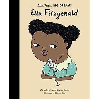 Ella Fitzgerald (Little People, Big Dreams)