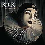 Songtexte von Kirk - Masquerade