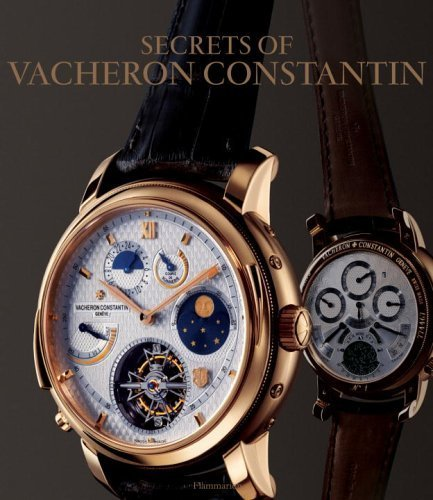 the-secrets-of-vacheron-constantin-250-years-of-history-by-franco-cologni-2005-09-06