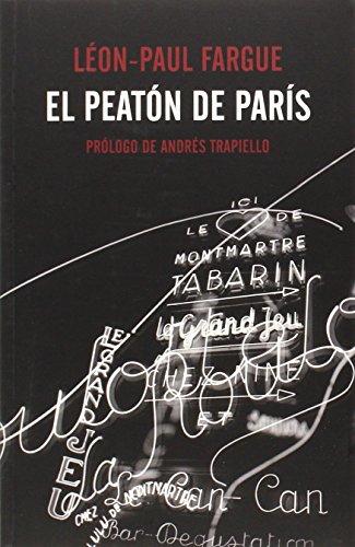 El Peatón De París (El Pasaje de los Panoramas) por Léon-Paul Fargue