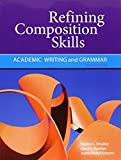 Refining Composition Skills: Academic Writing and Grammar 6th (sixth) by Smalley, Regina L., Ruetten, Mary K., Kozyrev, Joann Rishel (2011) Paperback