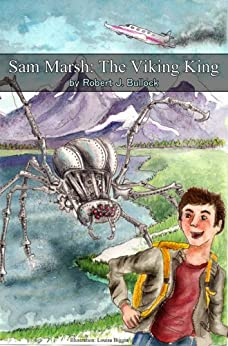 Sam Marsh: The Viking King by [Bullock, Robert ]