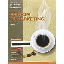 Principi di marketing. Ediz. mylab. Con e-book. Con espansione online