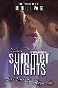 Summer Nights: Push It Forward & Hold Your Horses (Blythe College) (English Edition) von [Paige, Rochelle]