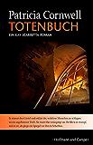 Totenbuch: Kay Scarpettas 15. Fall