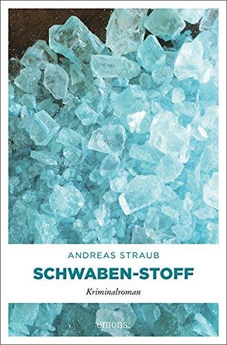 Schwaben-Stoff: Kriminalroman (Stoff-buch)