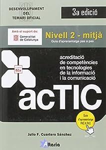 Acreditacio competencies tic. Nivell 2. Mitja editado por Altaria