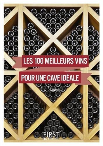 Petit Livre de - 100 meilleurs vins pour une cave idale NE
