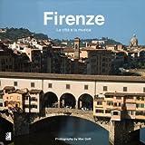 Firenze - Fotobildband inkl. 4 Musik-CDs (earBOOK): La Citta E La Musica (earBOOKS)